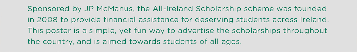 All Ireland Scholarship | Poster Design on Behance