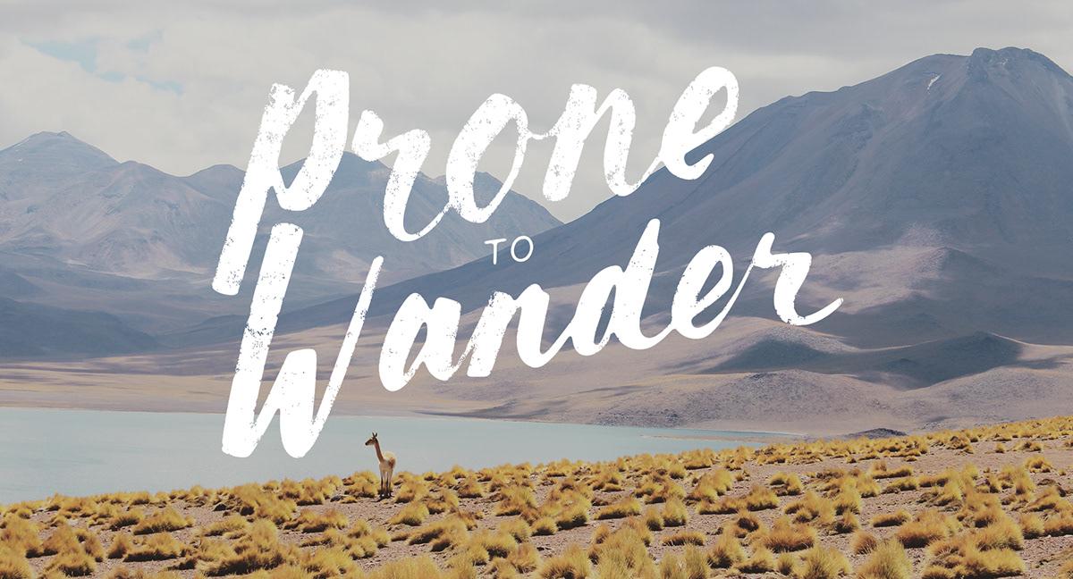 Adobe Portfolio type HAND LETTERING lettering prone to wander unsplash