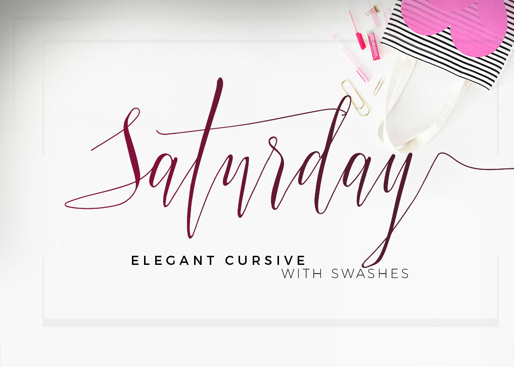 Saturday Elegant Cursive With Swashes On Behance