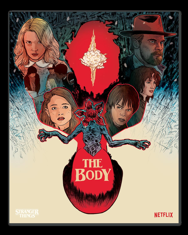 Stranger Things The Body Poster Netflix On Behance