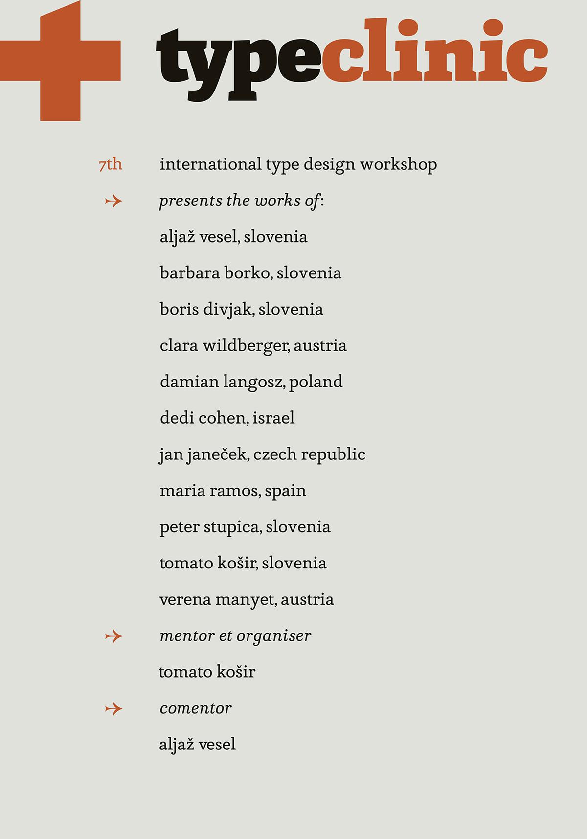 type Typeface font type family Workshop International Event type design slovenia poster print letter summer trenta friendship