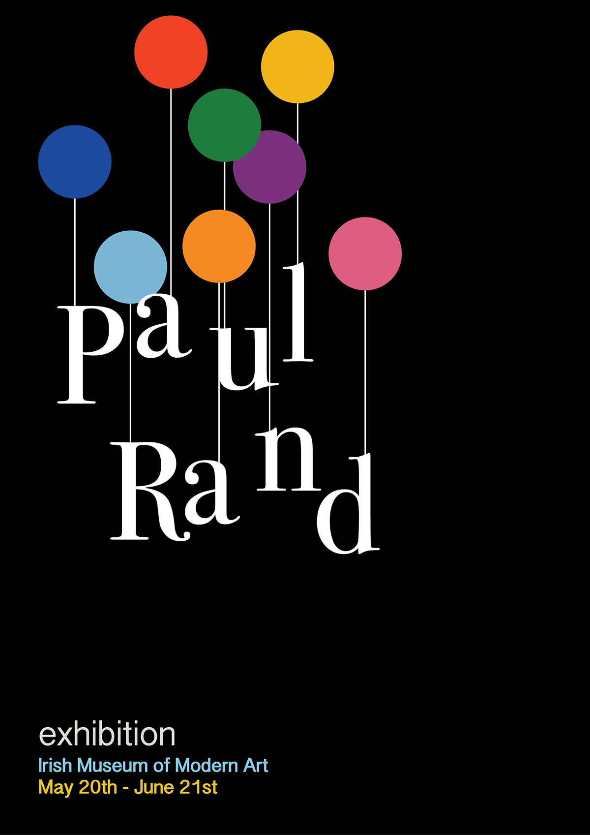 Poster design exhibition - For This Project We Had To Design An Exhibition Poster Inspired By A Classic Famous Graphic Designer I Chose Paul Rand S Simple But Timeless Style