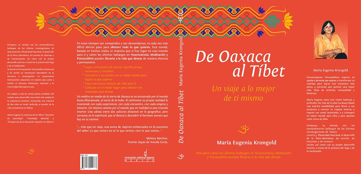 De Oaxaca al Tíbet: Un viaje a lo mejor de ti mismo