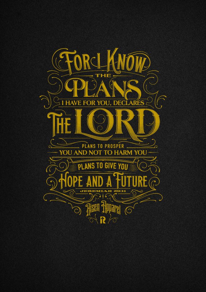 For I Know The Plans Jeremiah 2911 T Shirt On Behance