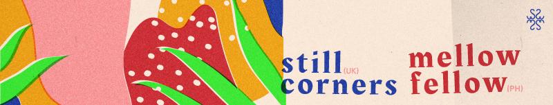 still corners Mellow Fellow music Symmetry Entertainment gig poster singapore graphic design  art direction  Creative Direction  concert