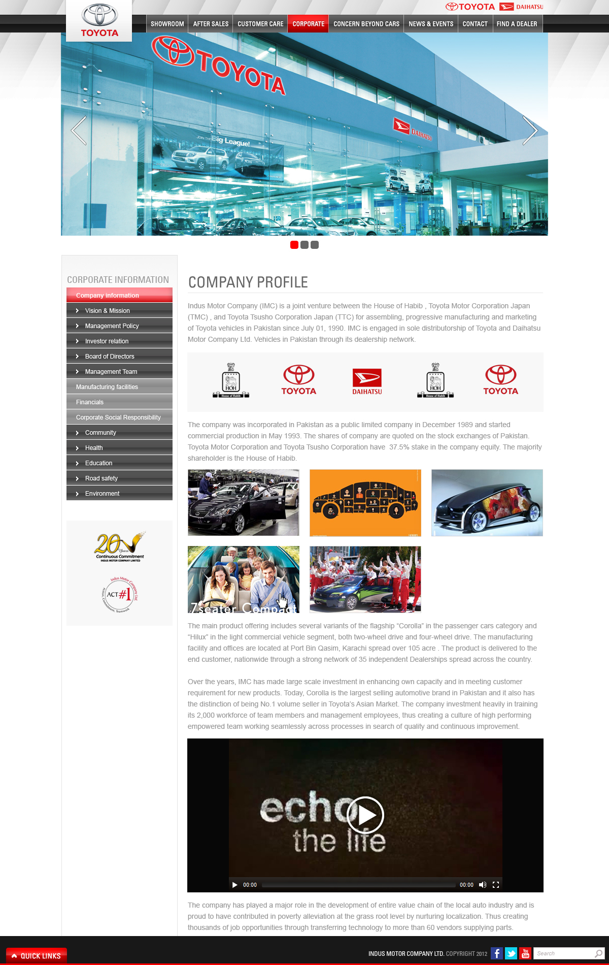 the market plan indus motor company limited Indus motor company limited was formed in accordance with the terms of a joint venture agreement concluded amongst house of habib, toyota motor corporation and toyota tsusho corporation for the purpose of assembling, manufacturing and marketing of toyota vehicles.