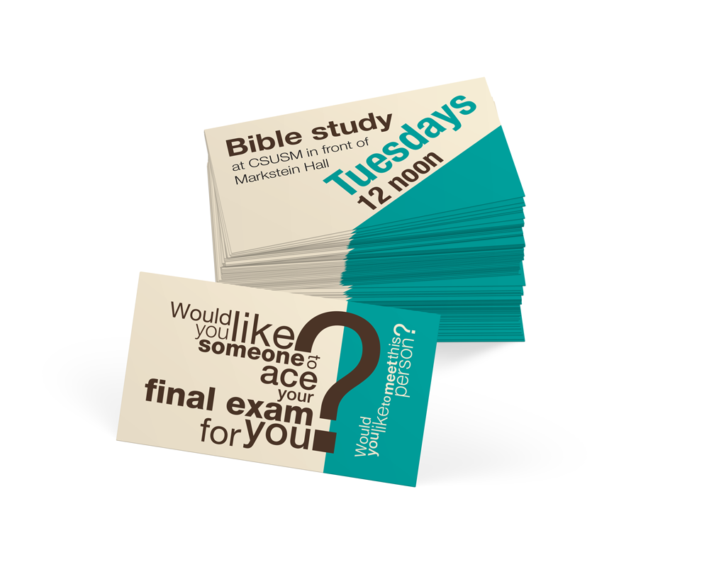 University bible study invitations on behance two sided business cards with an interesting question or message on one side and meeting info on the other as the cards ran out each semester reheart Gallery