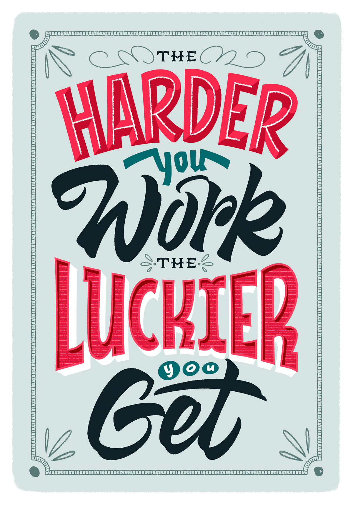 HAND LETTERING Calligraphy   typography   poster design creative letters Custom type Motivational Quotes