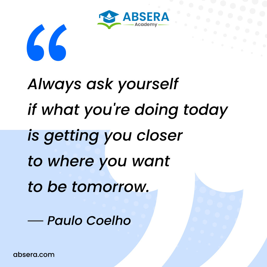 AbseraAcademy BestSoftwareTraining inspirationalquotes quotesoftheday SaturdayThoughts SoftwareCourses softwaretraining