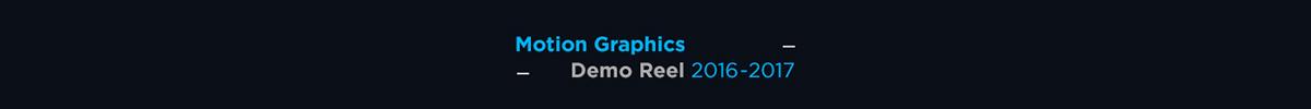 animation  motion graphics  motion design Demo Reel reel
