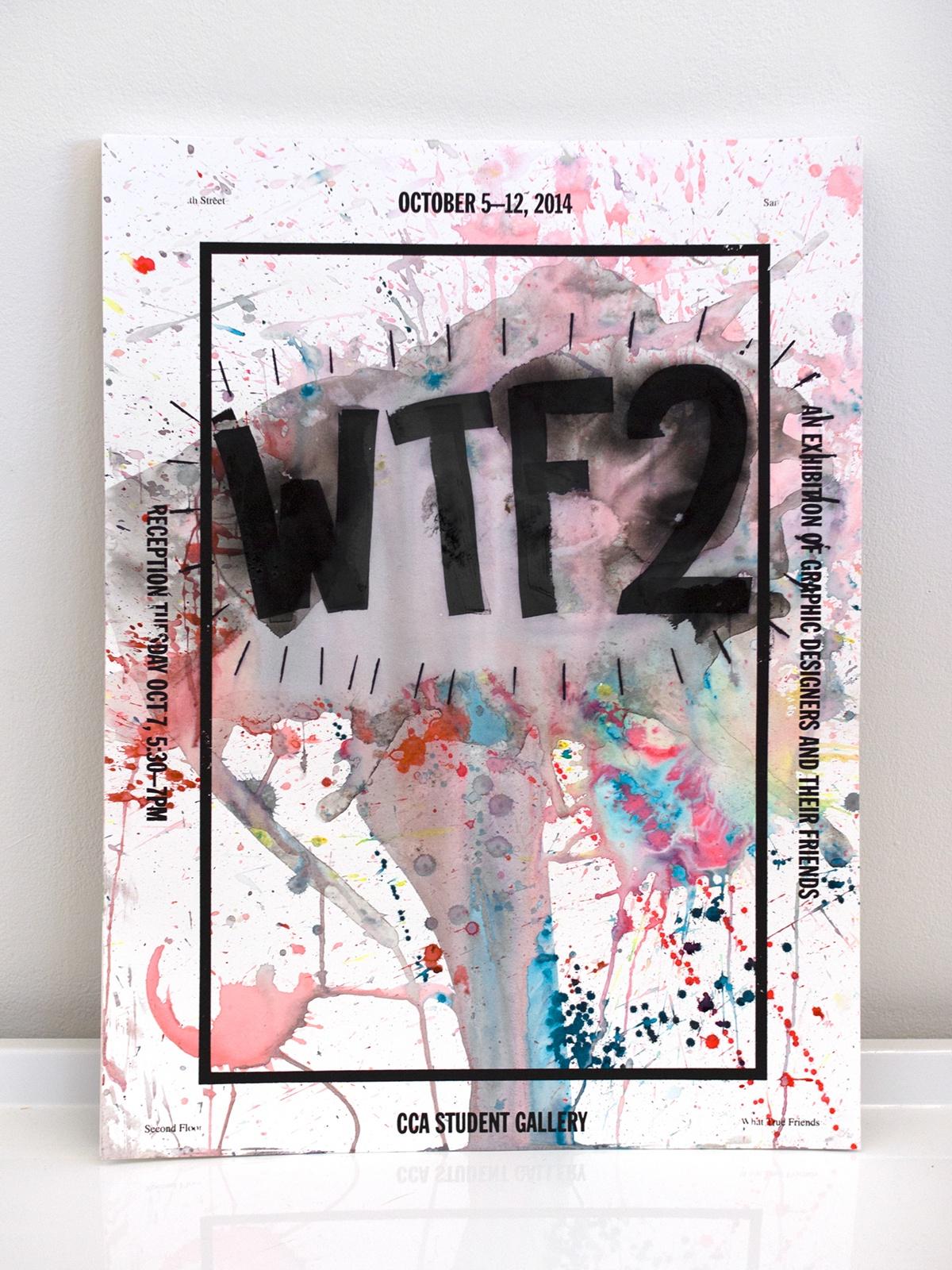 WTF2 cca student exhibition watercolor beer wine skittles poster screenprint