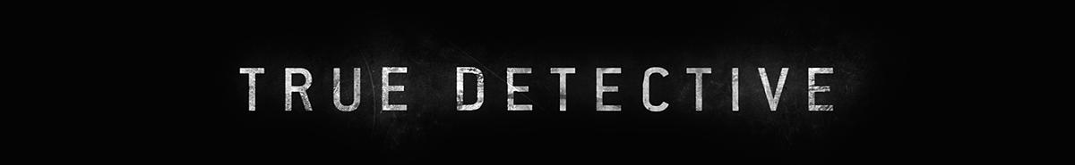 True Detective  Title frame styleframe