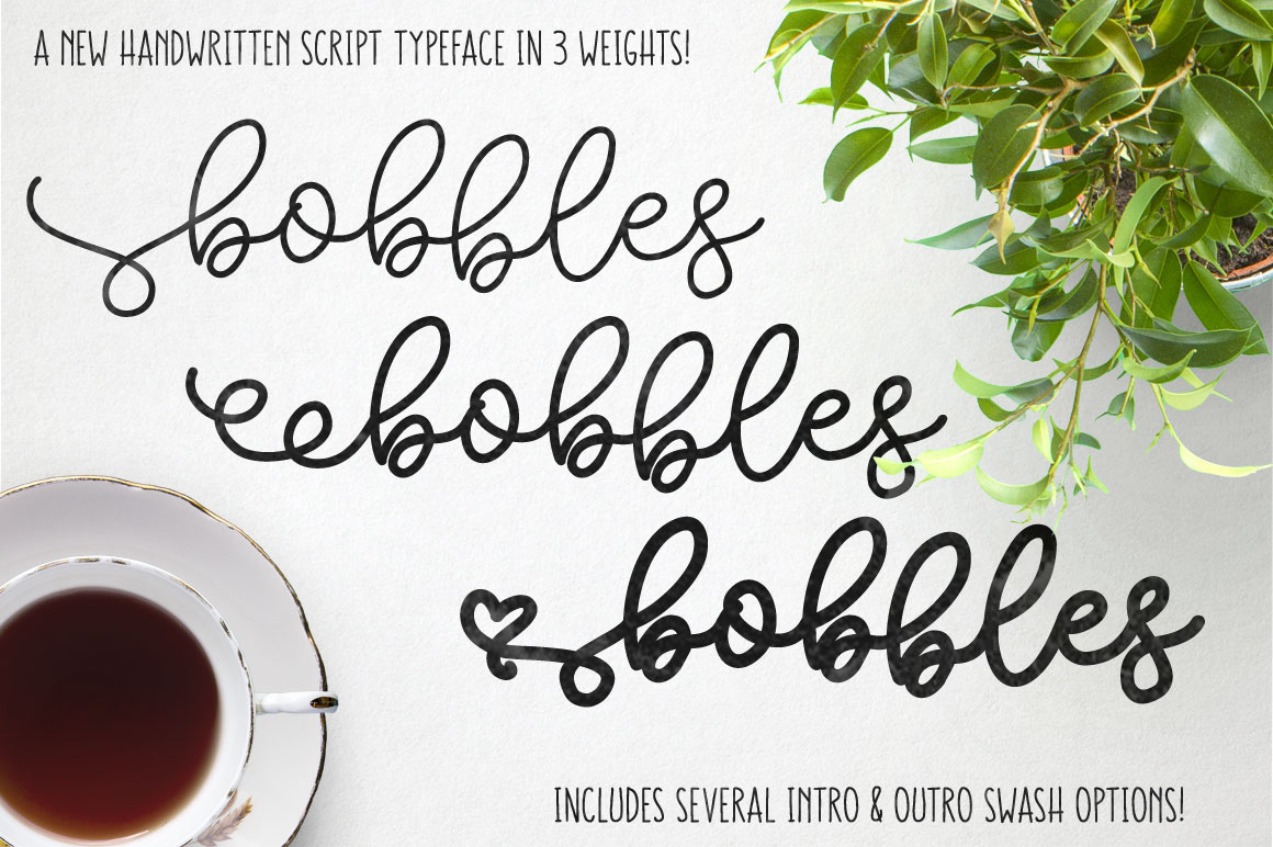 Introducing Bobbles A Handwritten Script Font Family With Three Weights It Made Me Think Of Both Bubbles And Baubles Thus The Name
