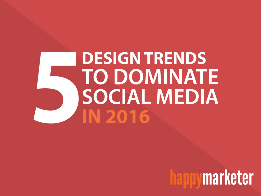 5 Design Trends To Dominate Social Media In 2016 On Behance