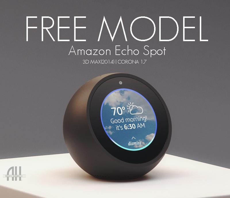 Free Model Amazon Echo Spot On Behance