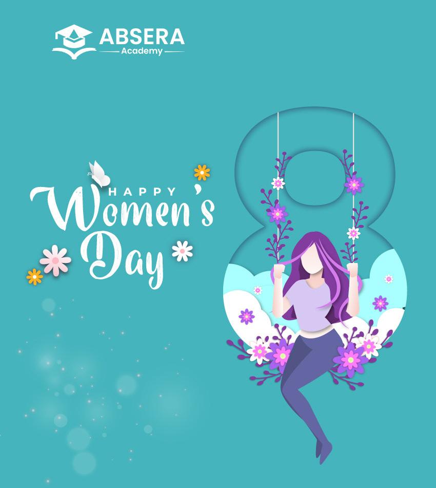 AbseraAcademy internationalwomensday proudwomen women Womenday2021 womensdaycelebration womensdayspecial womenshistorymonth