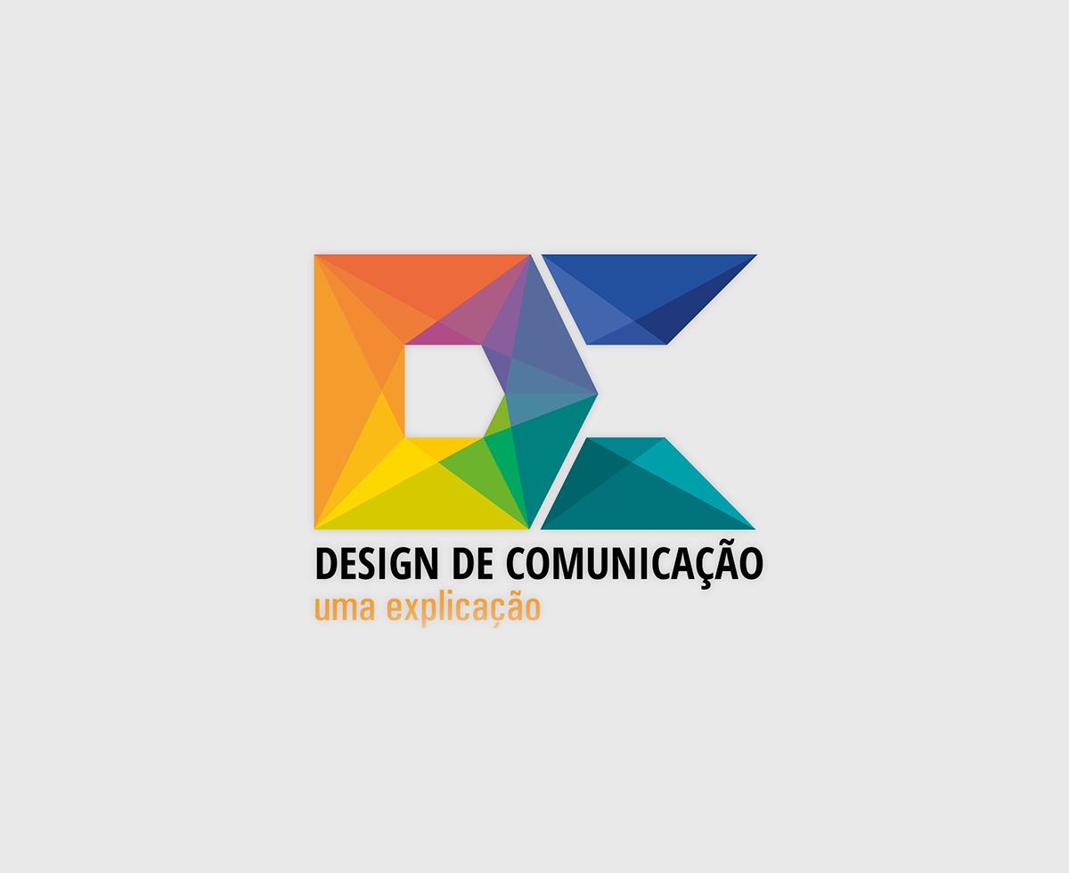 Design Comunicação    Uma Explicação on Behance 5609e8d712