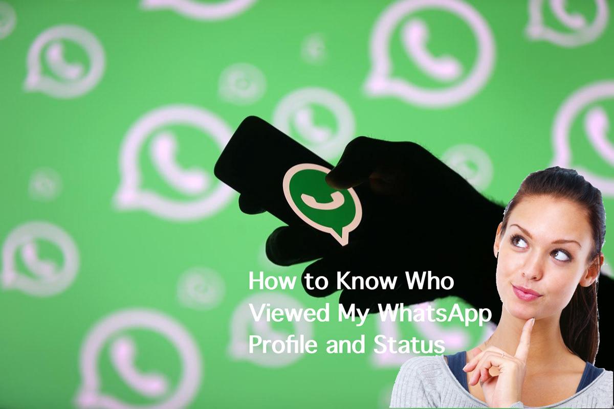 Who Viewed My WhatsApp profile Whatsapp Status