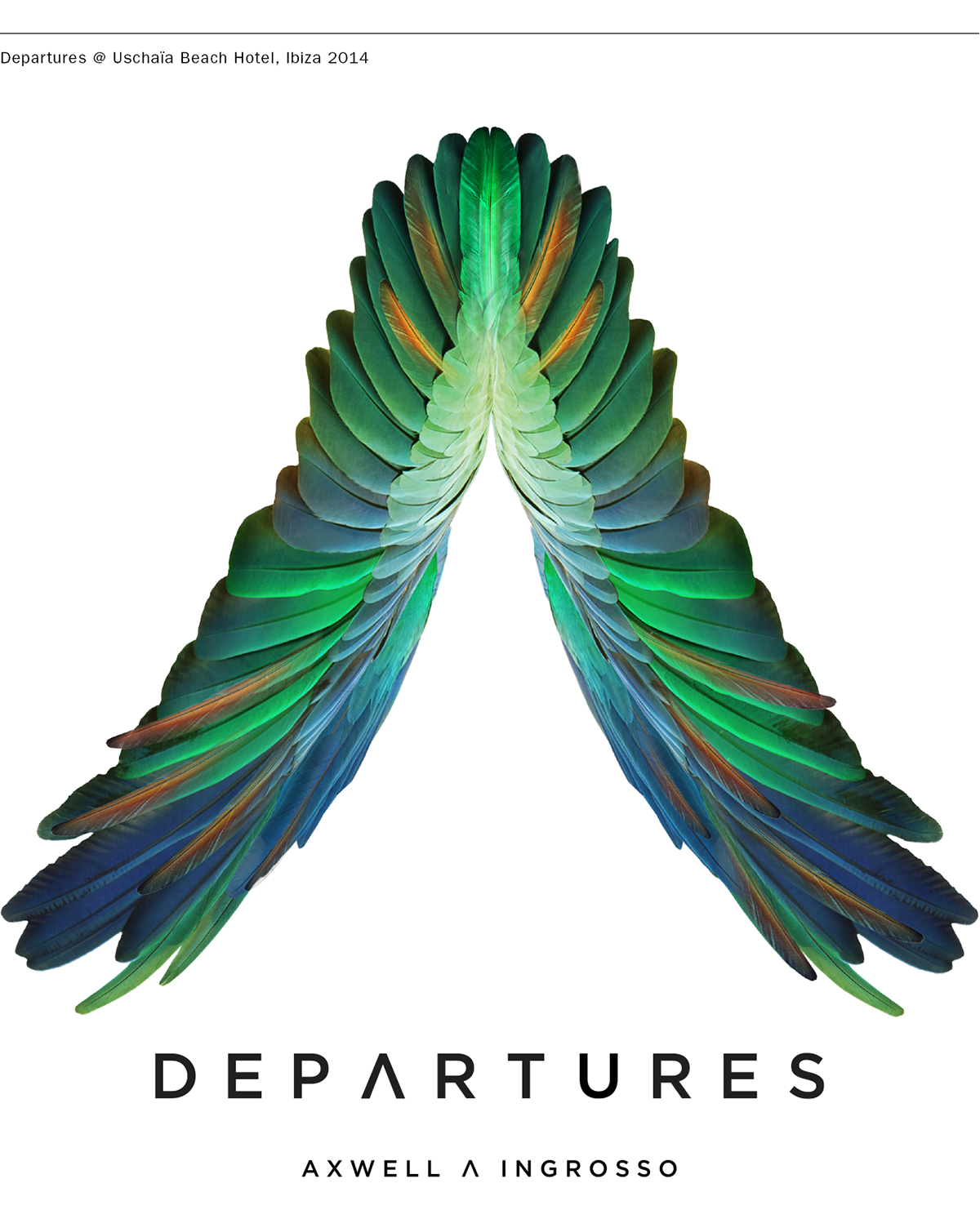 axwell ingrosso departures ibiza 2014 on behance