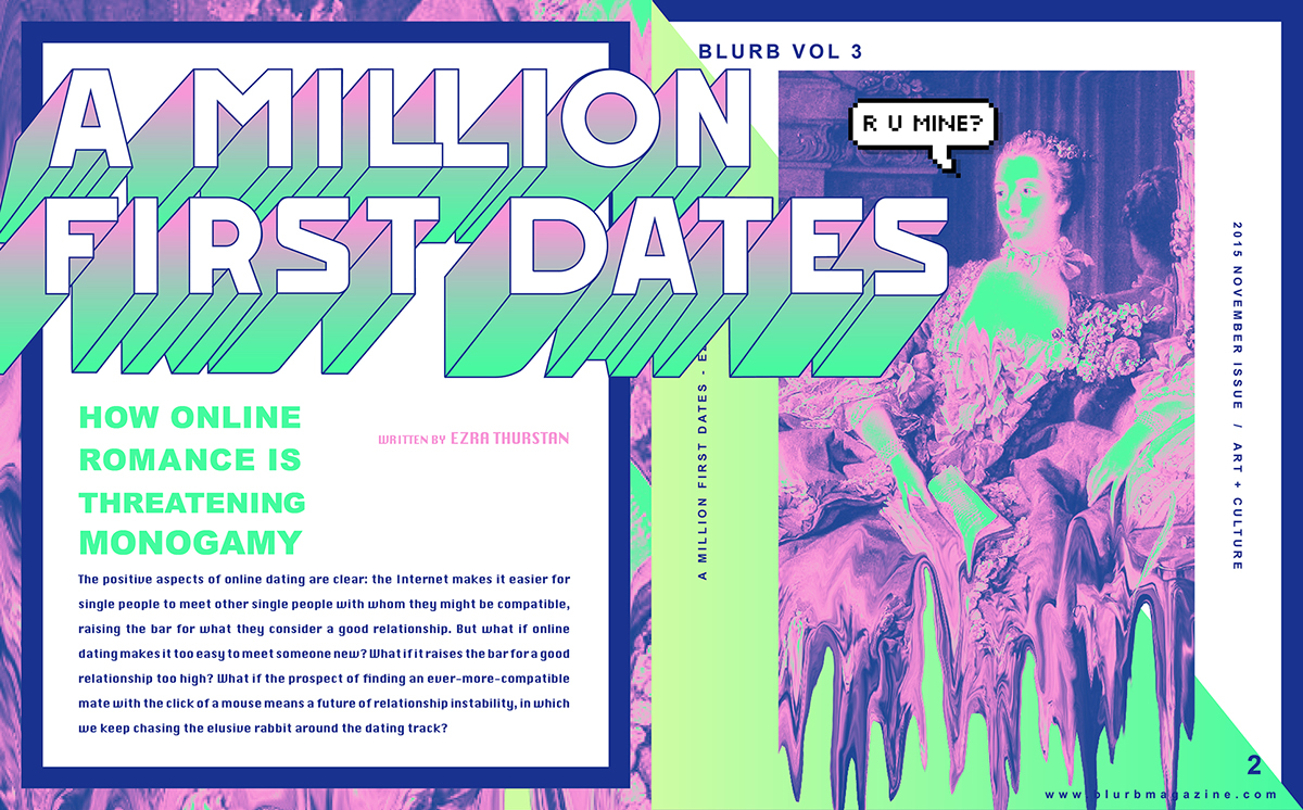 A Million First Dates How Online Hookup Is Threatening Monogamy