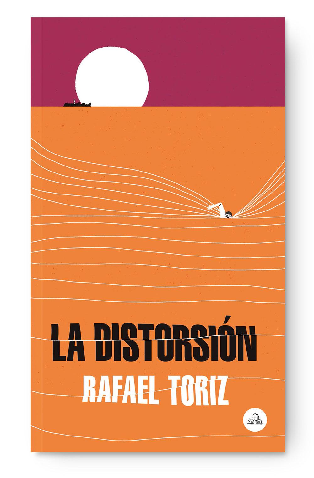 book book cover cubierta cubierta de libro Distorsion editorial ILLUSTRATION  libro literatura