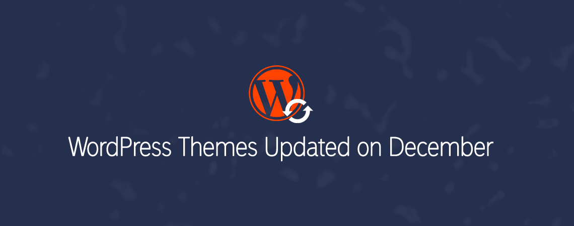 WordPress Themes Updated in December 2016