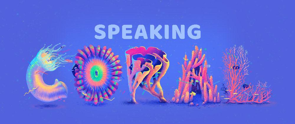 illustrated type,font,typography  ,ILLUSTRATION ,coral,underwater,artivism,activism,art,36 days
