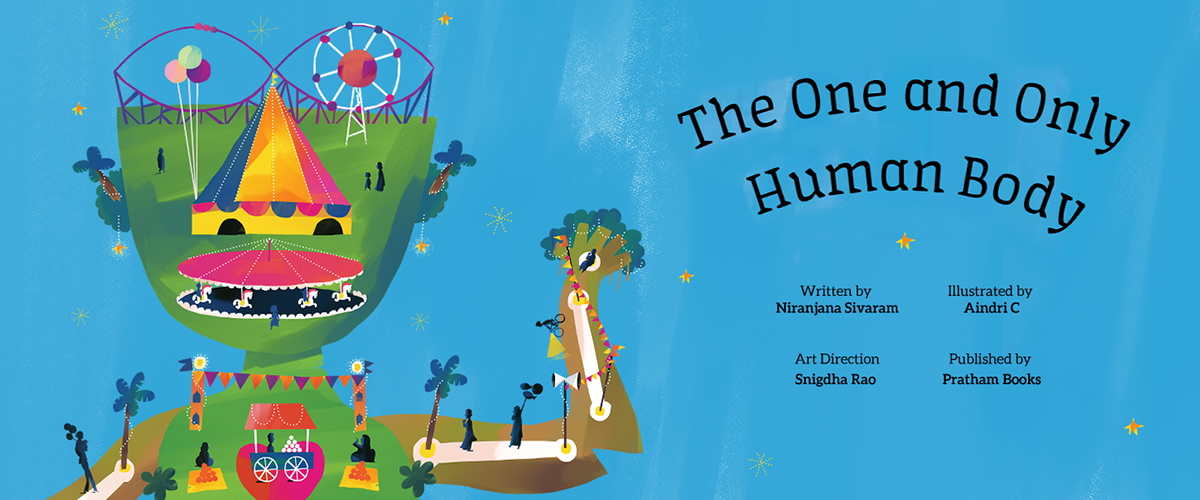 Cover text: One and only human body written by niranjana sivaram, illustrated by aindri c.
