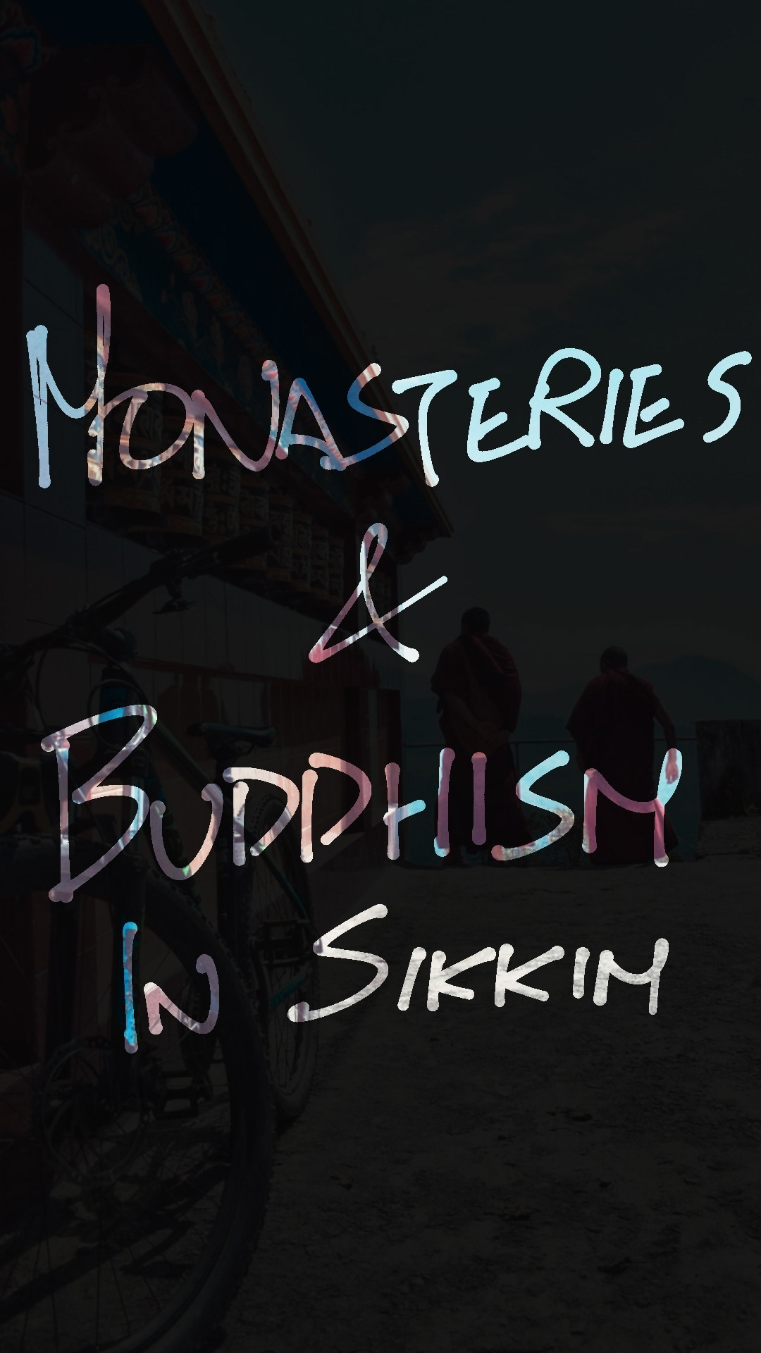 Guide India SIKKIM Travel Backpacking