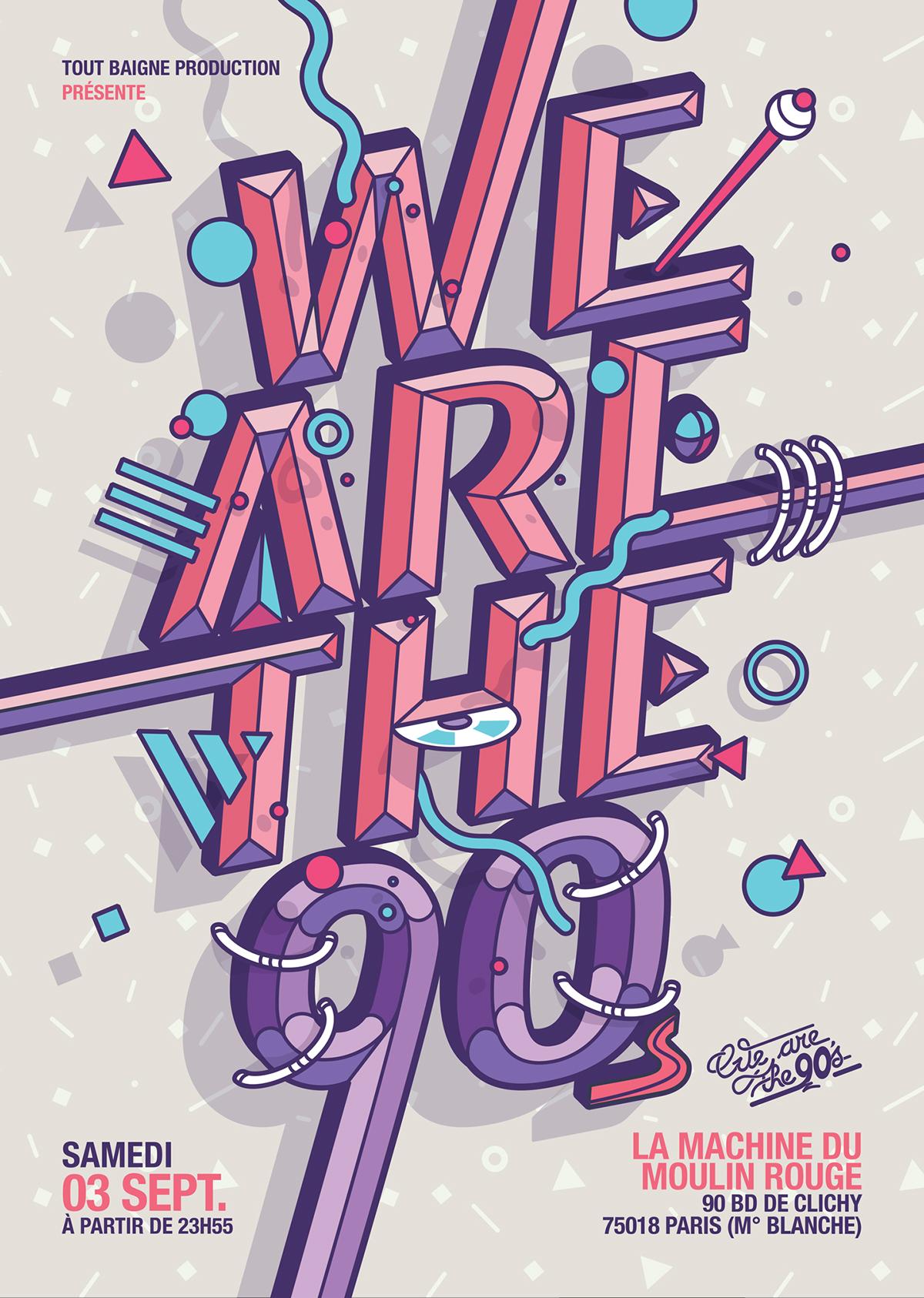 wearethe90s france Paris party 90s lettering joluvian poster