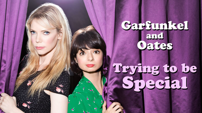 garfunkel and oates trying to be special online