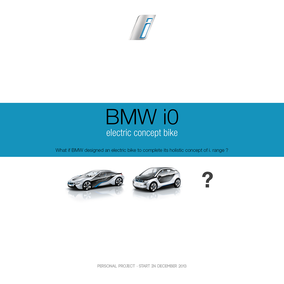 Bmw I0 On Behance Electric Bike What If Designed An To Complete Its Global Concept Of I Range