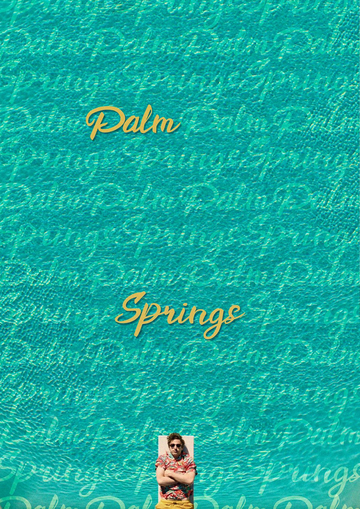 diseño gráfico Film   graphic design  hulu movie movie poster Palm Springs poster