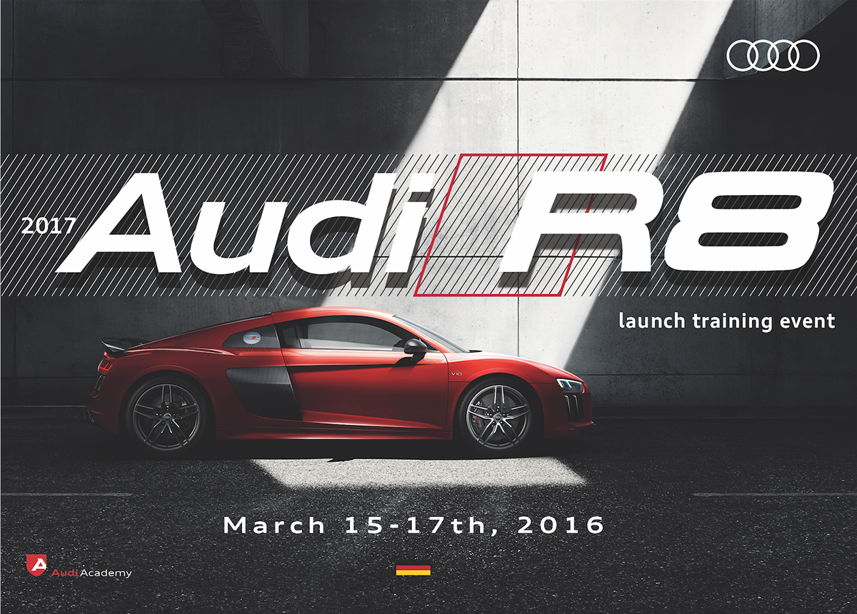 The 2017 Audi R8 Launch Training Event On Behance