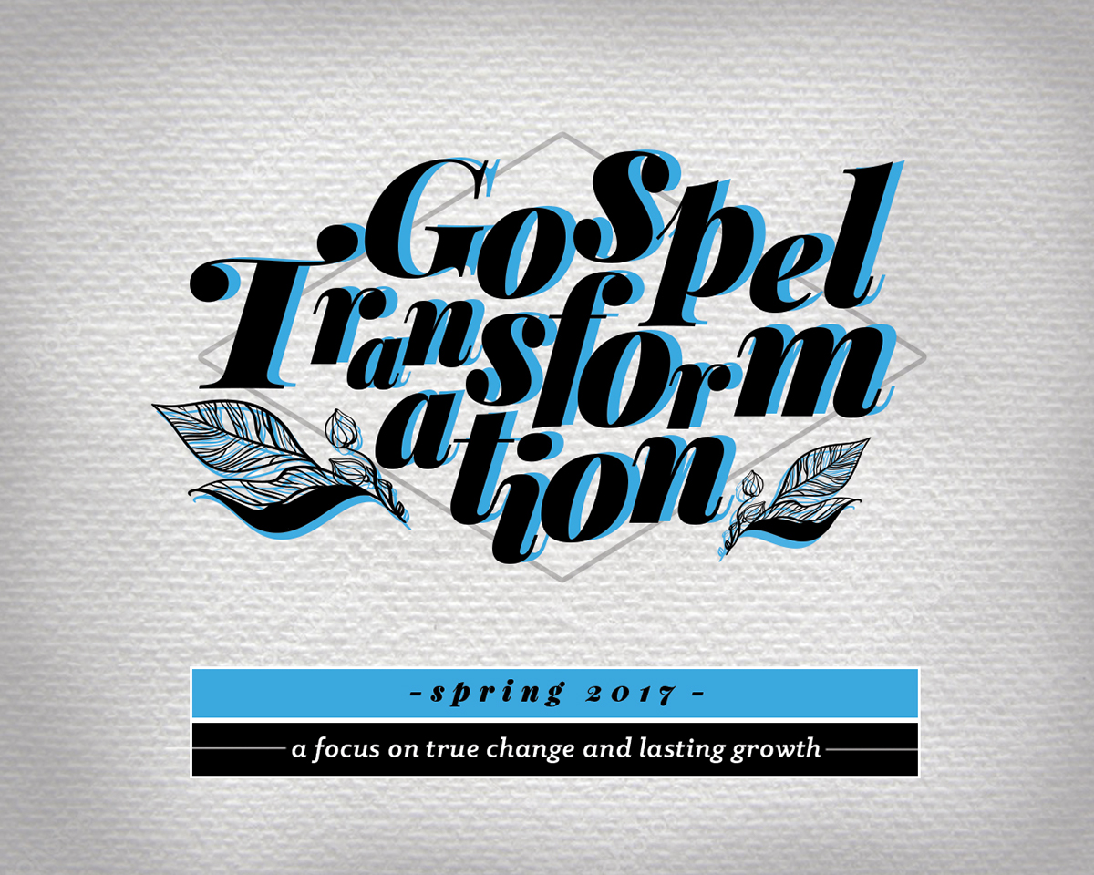 Gospel Transformation Sermon Series on Behance