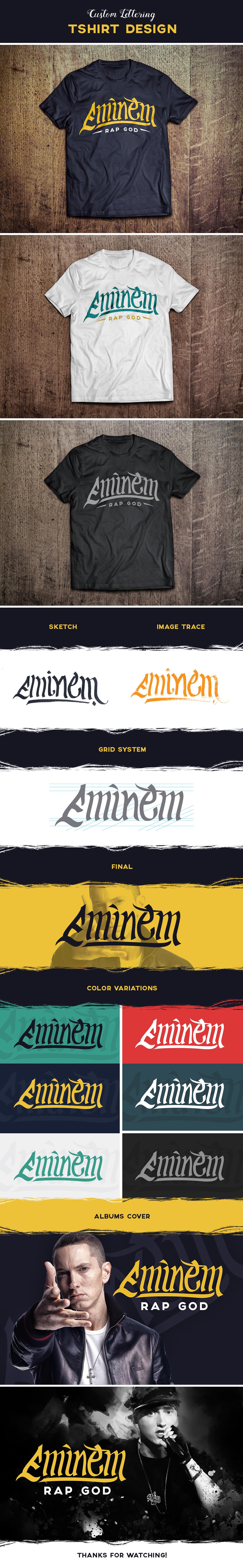 Eminem Rap God Custom Lettering T Shirt Design On Behance