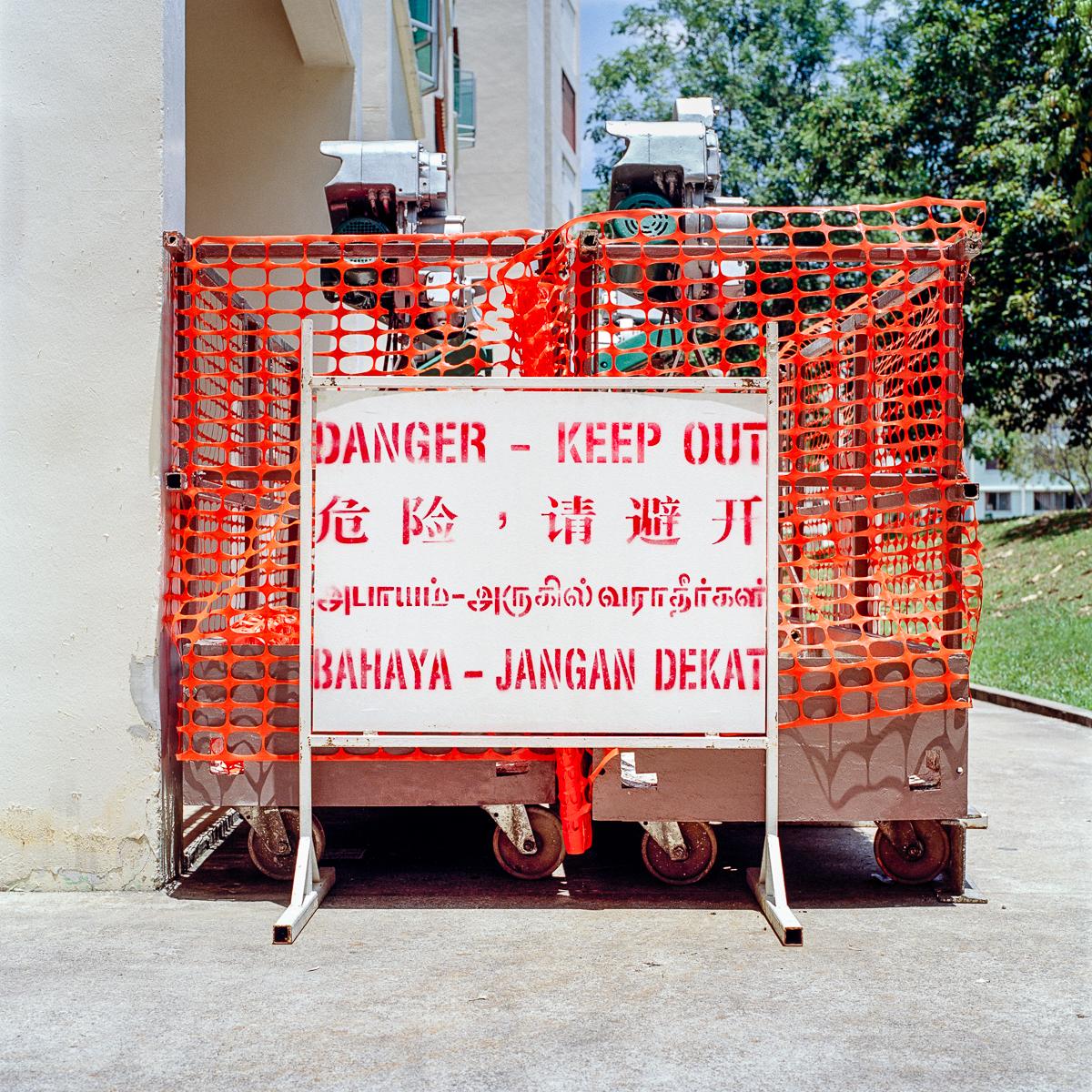 singapore Seeking Danger danger signs construction Hasselblad danger keep out