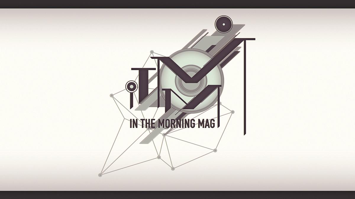 itmm  morning inthemorningmag abstract 3D