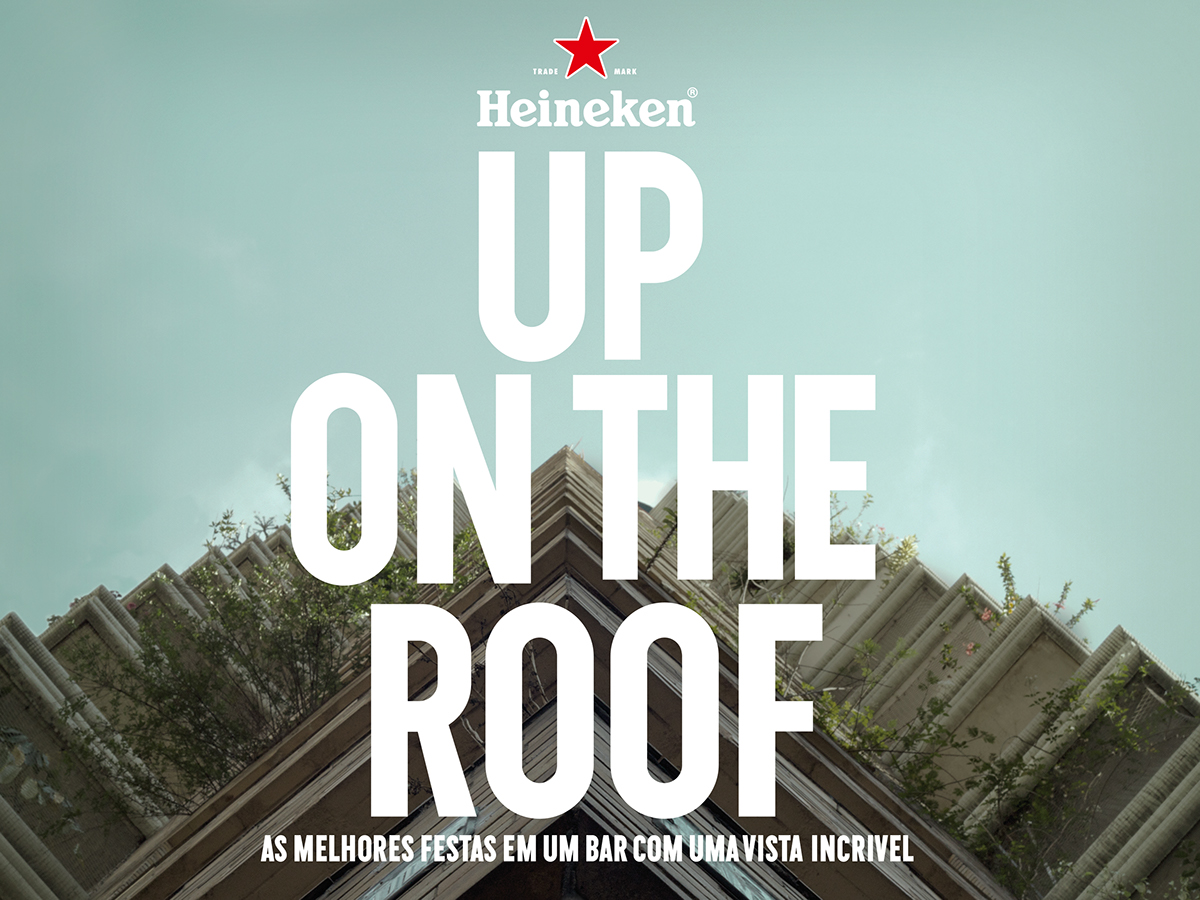 Heineken Up On The Roof On Behance