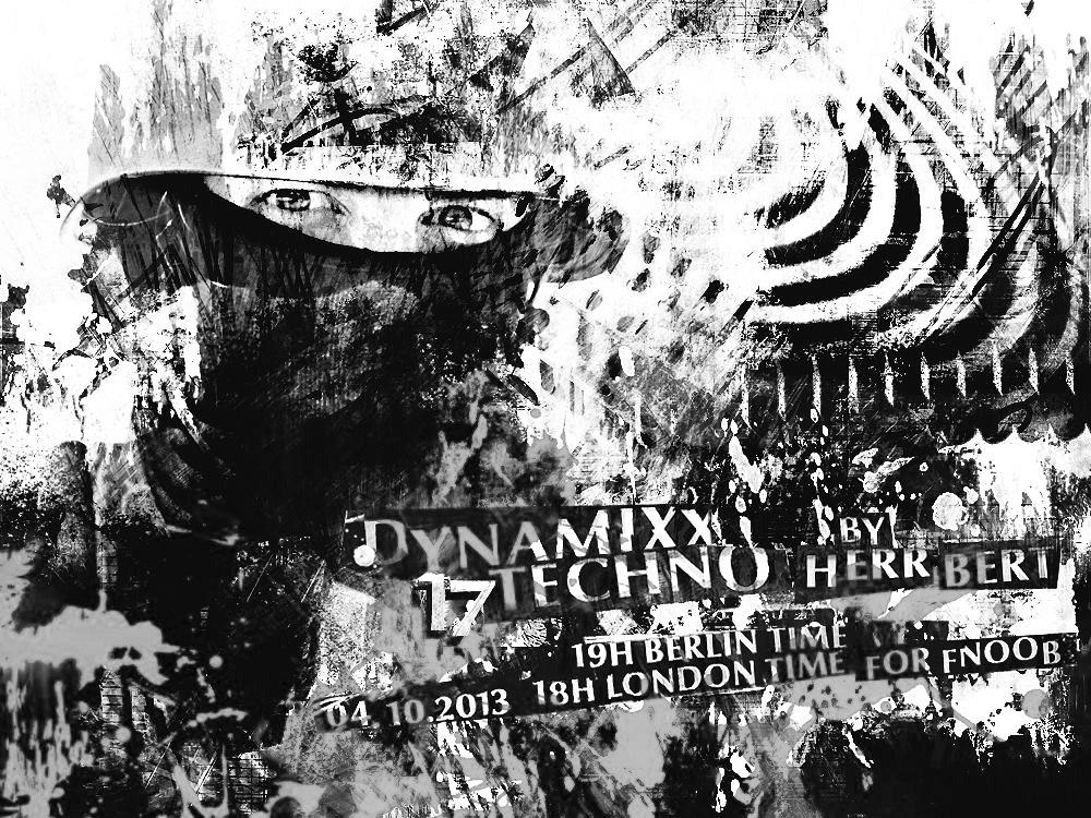 Dynamixx Techno fnoob Radio flyer Herr Bert