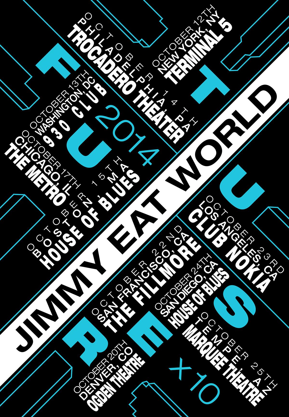 jimmy eat world tour poster design on behance. Black Bedroom Furniture Sets. Home Design Ideas