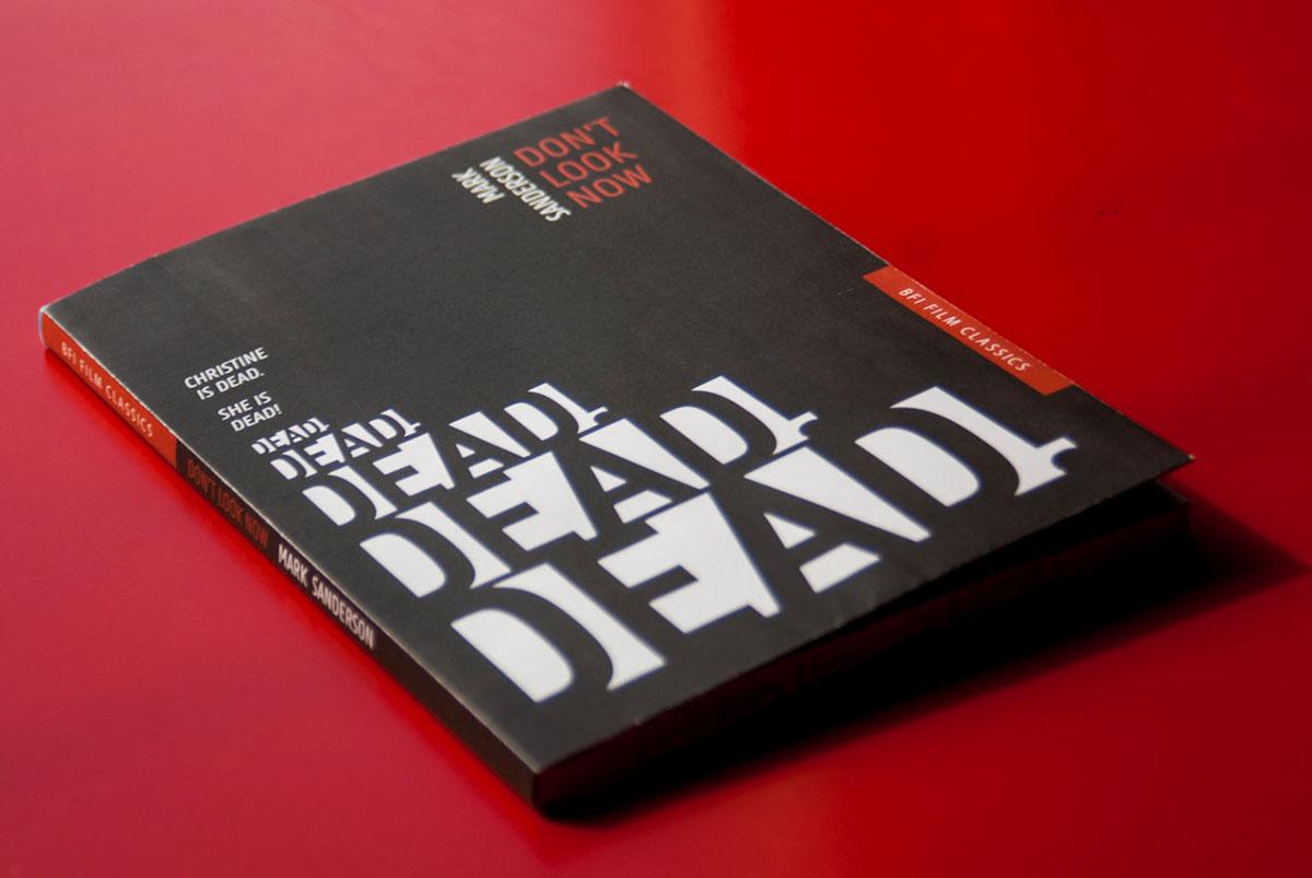 book cover book design Don't Look Now BFI Film Classics Mark sanderson
