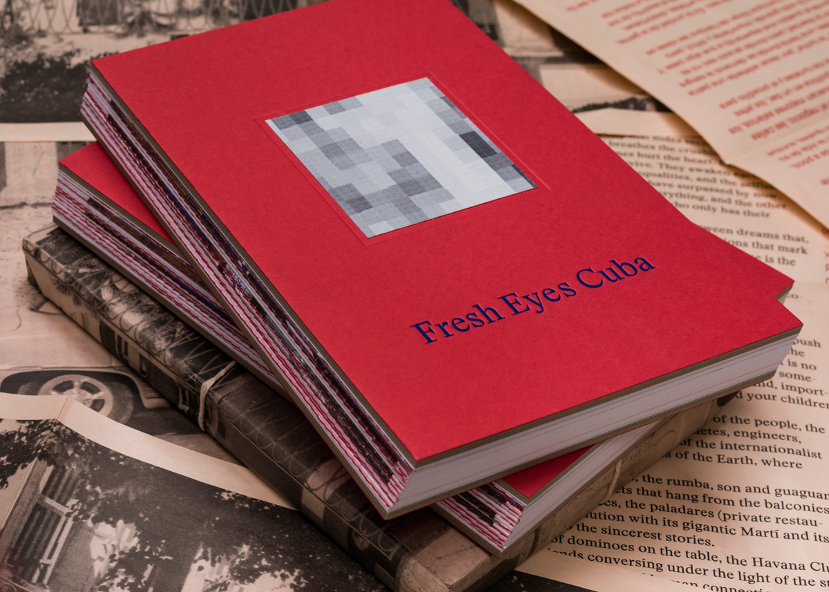 Fresh Eyes Cuba Book on Behance