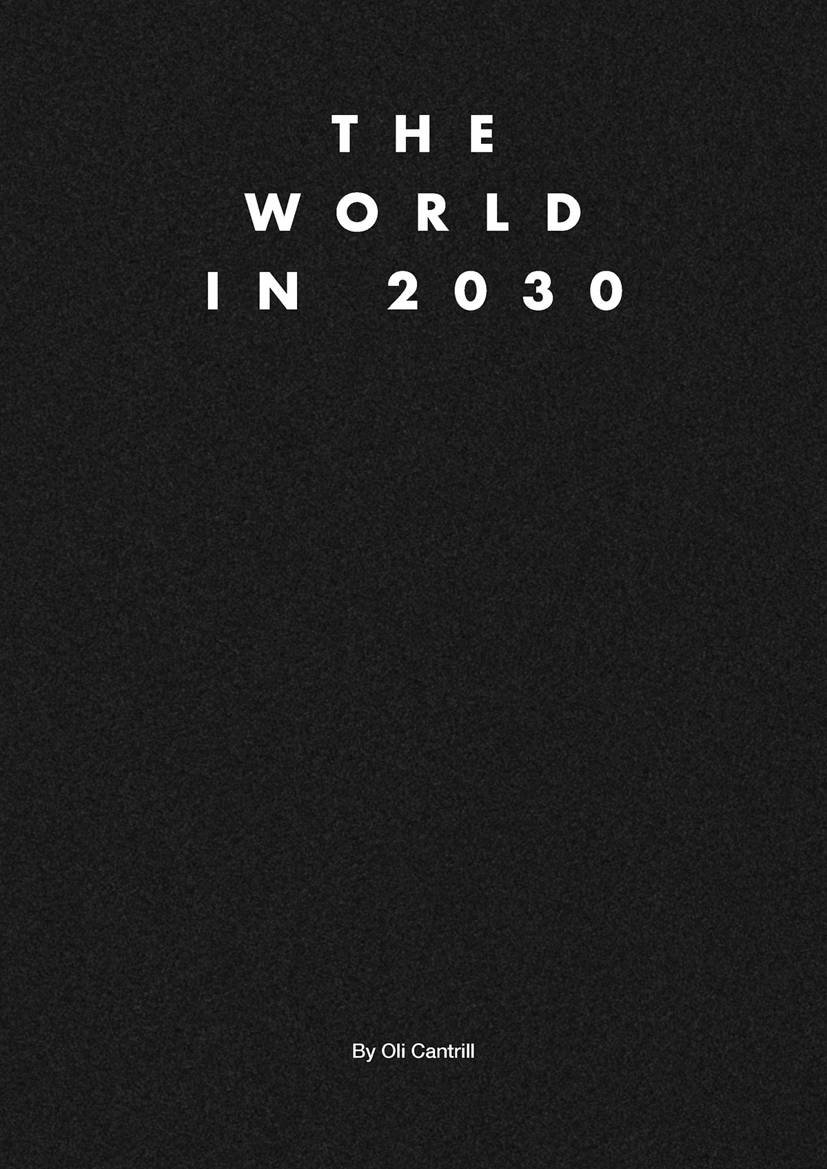 The World in 2030 on Behance