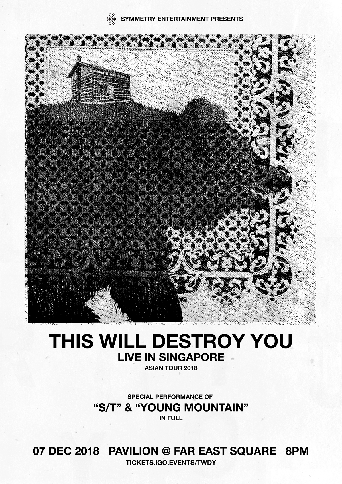 TWDY  This Will Destroy you music Symmetry Entertainment gig poster singapore graphic design  art direction  Creative Direction