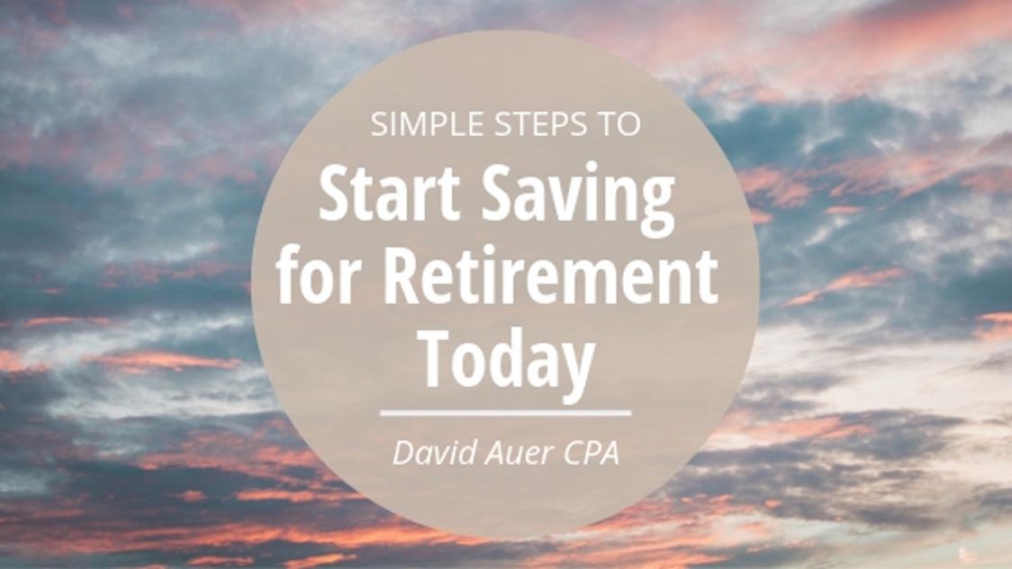 David Auer CPA retirement saving finance