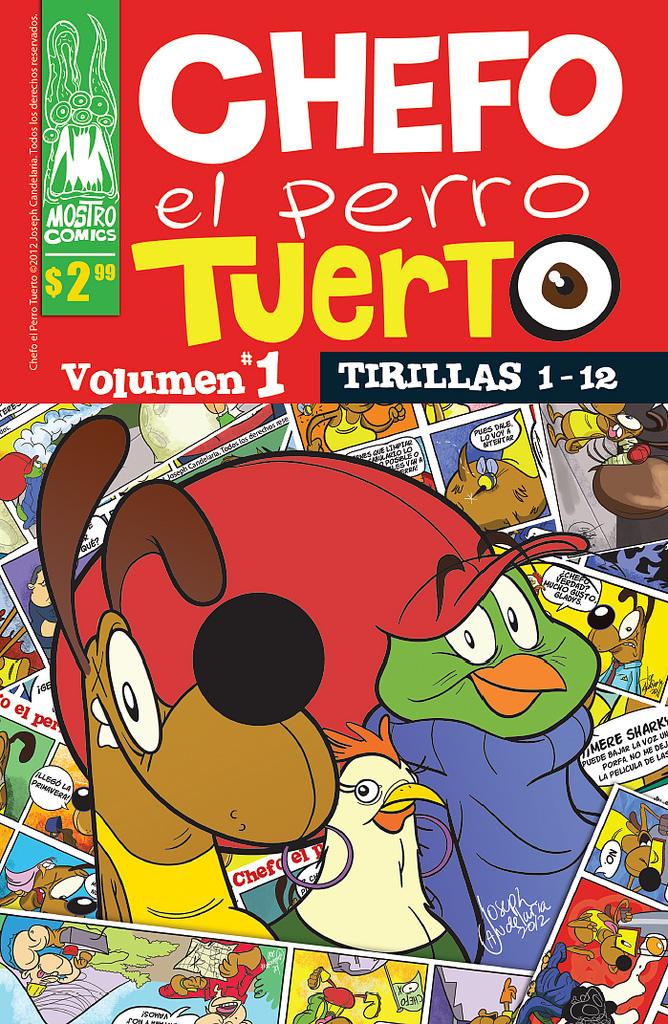Portada del Comic que reúne las tiras de Chefo el Perro Tuerto.