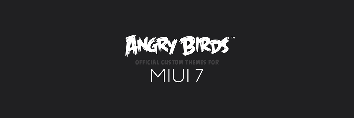 Angry Birds Official Custom Themes for MIUI 7 on Behance