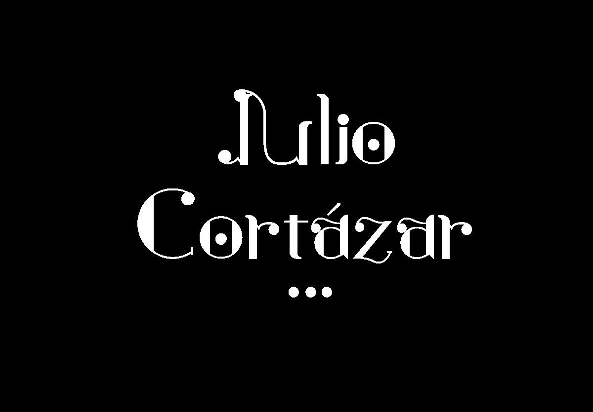 type Julio Cortázar modern type tipografia moderna tipografia delicada new font great font font type plants writer