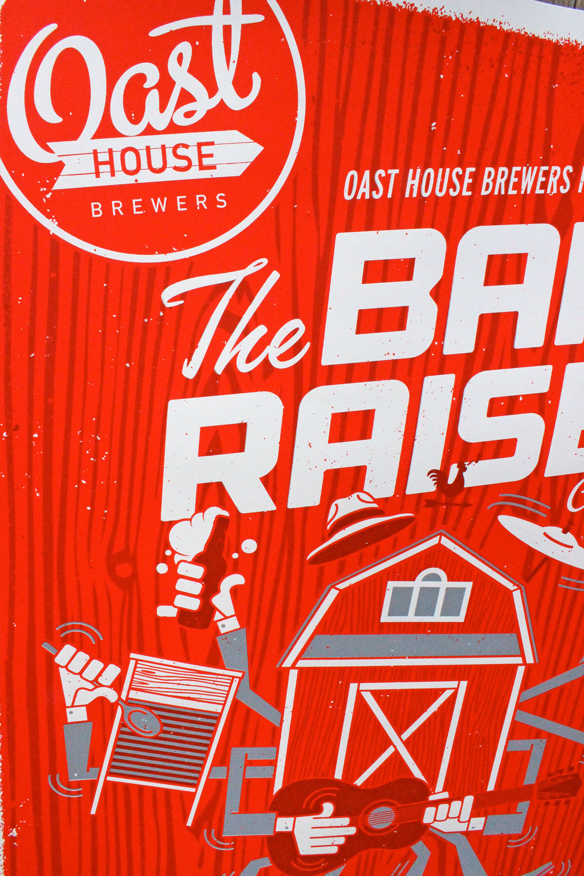 OAST HOUSE - BARN RAISER POSTER on Behance